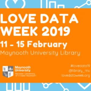 Maynooth University Love Data Week 2019